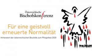 Für eine geistvoll erneuerte Normalität - Hirtenwort der österreichischen Bischöfe zum Pfingstfest 2020